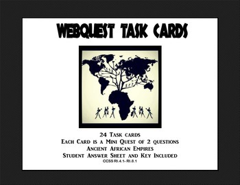 Ancient African Empires -Webquest Task Cards
