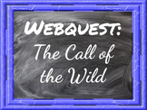 Webquest - The Call of the Wild