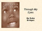 """Webquest on """"Through My Eyes"""" by Ruby Bridges"""