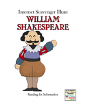 William Shakespeare-Webquest or Internet Scavenger Hunt Grades 7-12