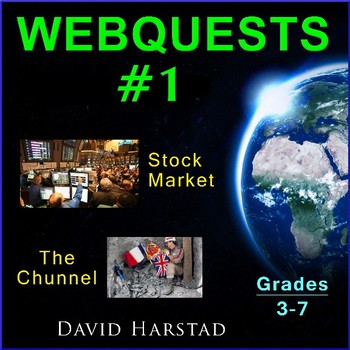 Webquests #1 | Stock Market & The Chunnel (Grades 3-7)