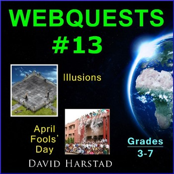 Webquests #13 | Illusions & April Fools' Day (Grades 3-7)