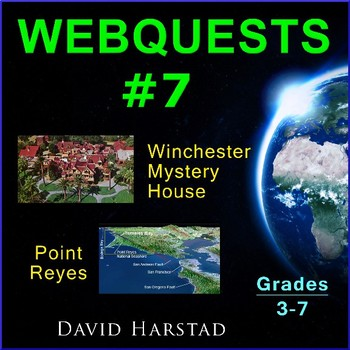 Webquests #7 | Winchester Mystery House & Point Reyes (Grades 3-7)