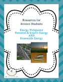 Webquests Energy Two-Pack:  Potential/Kinetic Energy & Renewable Energy