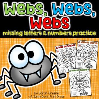 Webs, Webs, Webs! {missing letter & number practice}