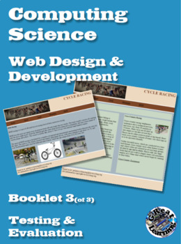 Website Development Booklet 3 (of 3) - Testing & Evaluation