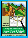 Website Sleuths- Ancient China (Daily Life and Culture)