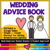 Wedding Advice Book: Help Students Make a Teacher's Big Day Extra Special!