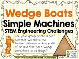 Wedge Boats - STEM Engineering Challenge - Simple Machines