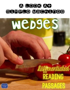 Wedges {Differentiated Close Reading Passages & Questions}