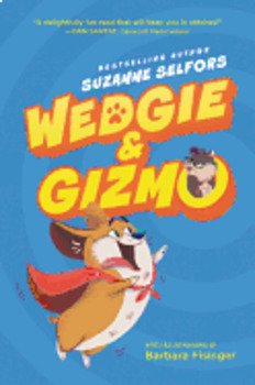Wedgie & Gizmo:  Test Questions Package (GR 3-5), by Suzanne Selfors