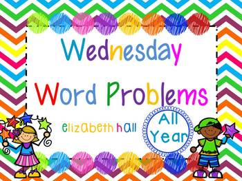 Wednesday Word Problem Bundled All Year {editable}