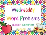 Wednesday Word Problems August-September {editable}