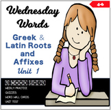 Wednesday Words: Greek and Latin Roots and Affixes Unit 1