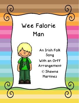 """Wee Falorie Man"" an Irish Folk Song"
