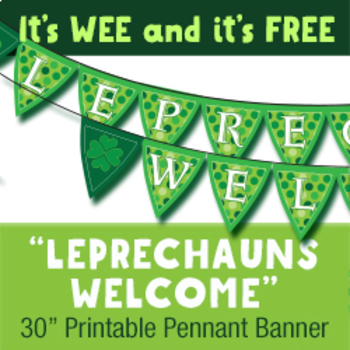 """Wee """"Leprechauns Welcome"""" Printable Pennant Banner"""