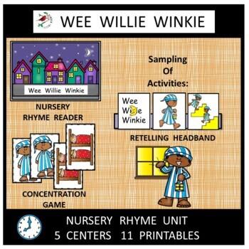 Wee Willie Winkie Nursery Rhyme Literacy Centers for Emergent Readers