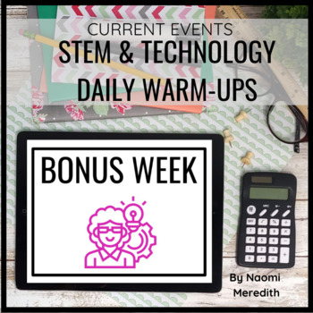 STEM Warm Up Activities | Current Events in STEM | Week 1