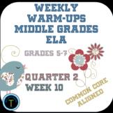 Week 10 of Middle School or Grade 6 ELA Warm Up- Language Arts Bell work