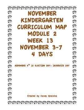 Week 13 Kindergarten Curriculum Aligned to Common Core Standards