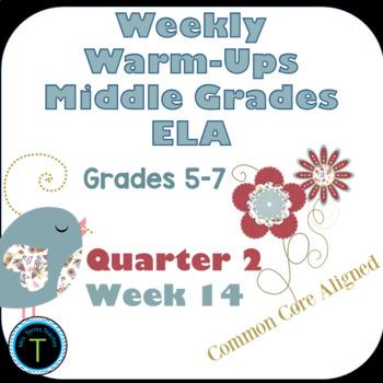 Week 14 of Middle School or Grade 6 ELA Warm Up- Language Arts Bell work