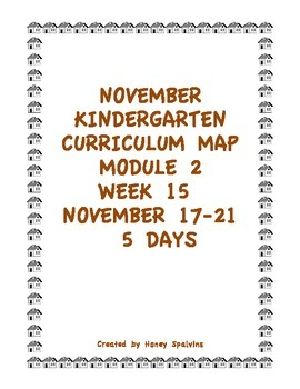 Week 15 Kindergarten Curriculum Aligned to Common Core Standards