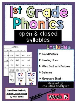 Week 15 - Open & Closed Syllables - 1st Grade Phonics