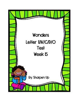 Week 15 Reading Wonders Letter Ii/Nn/Cc/Dd/Oo Test with Answer Key