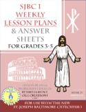 Week 15, St. Joseph Baltimore Catechism I, Worksheets, Les