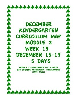 Week 19 Kindergarten Curriculum Aligned to Common Core Standards