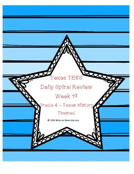 Week 19 TEKS  Weekly Spiral Review