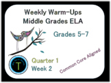 Week 2 of 6th Grade ELA Warm Up- Language Arts Bell work