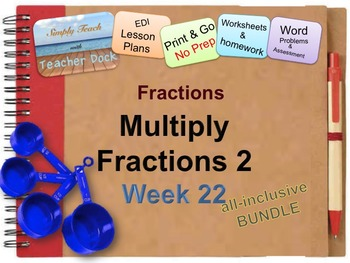 Week 22 Multiplying Fractions Algorithm 5th Grade Common Core Math EDI Lessons