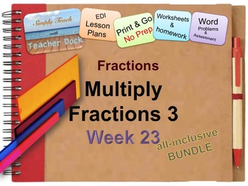 Week 23 Multiplying Fractions 5th Grade Common Core Math Lessons