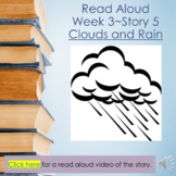 """Week 3, Story 5 Read Aloud PPT & Video """"Clouds and Rain"""""""