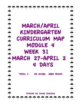 Week 31 Kindergarten Curriculum Aligned to Common Core Standards
