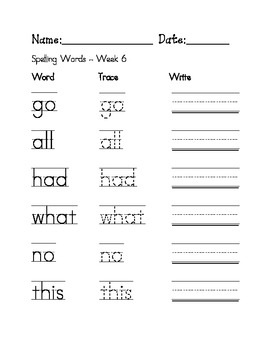 Week 6 Sight Words / Spelling Words Worksheets