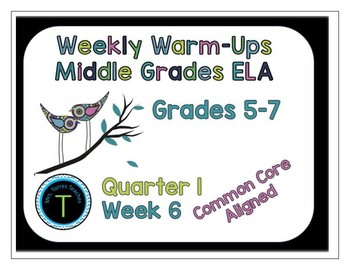 Week 6 of Middle School or Grade 6 ELA Warm Up- Language A
