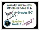 Week 8 of Middle School or Grade 6 ELA Warm Up- Language Arts Bell work
