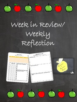 Week in Review and Weekly Reflection