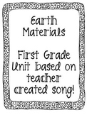 Week long 1st grade Earth Material Unit Based on Teacher created song