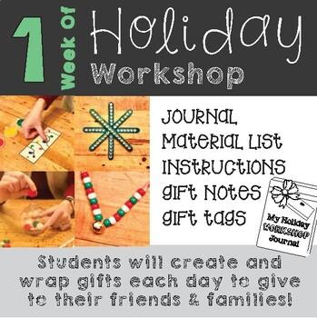 Week of Holiday Workshop