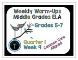 Week 9 of Middle School or Grade 6 ELA Warm Up- Language Arts Bell work