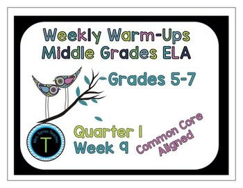 Week 9 of Middle School or Grade 6 ELA Warm Up- Language A