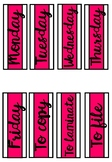 Weekday Labels - Hot Pink