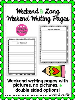 Weekend & Long Weekend Recount Writing Template Pages