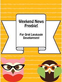 Weekend News Freebie for Oral Language Development and Classroom Community