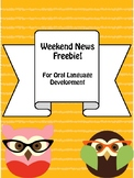 Weekend News Freebie for Oral Language Development and Cla