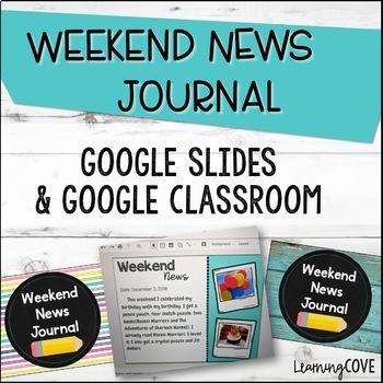 Weekend News Journal for Google Slides and Google Classroom