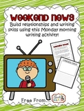Weekend News Monday Morning Bell Work Bellringer Writing Activity